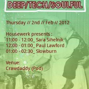 Sara Sihelnik live @Housewerk, CrawDaddy (POD), Dublin, 2nd//Feb//2012