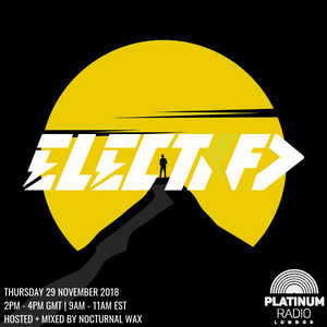 The Electrified Broadcast 060 with Nocturnal Wax (Thursday