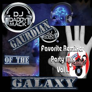 DJ Daddy Mack Fav remixes Party Mix DJ Daddy Mack(c) 2019