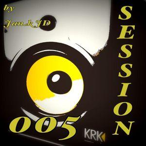 Session 005 (January New Mix)