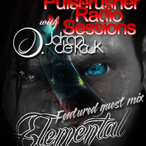 The Pulserusher Radio Sessions with Johan De Kock Feat. Elemental