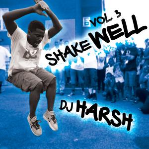 Shake Well Vol. 3
