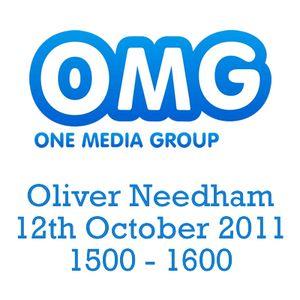 Oliver Needham - OMG - 12/10/2011 @ 1500