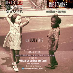 TheUltimateMusiQatWork-02-07-15-BegRadio-Skhalo De Musique & Candi-KasiMelodies