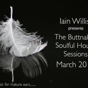 March 27th 2016 - Iain Willis pres The Buttnaked Soulful House Sessions