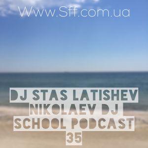 Dj_Stas_Latishev_-_Podcast_35