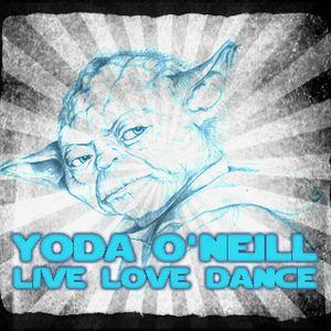 Yoda O'Neill - Live Love Dance 016 (12-05-2012)