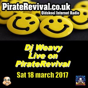 dj weavy live on piraterevival radio 18032017