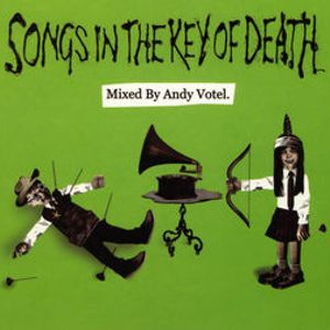 ANDY VOTEL songs in the key of death
