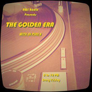 DJ PLAN B GOLDEN ERA MIX SHOW ON RWS RADIO 6_26