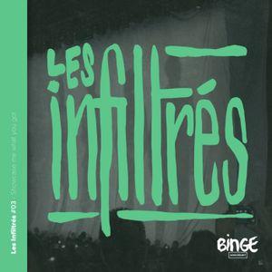 Les Infiltrés #03 - Showcase me what you got