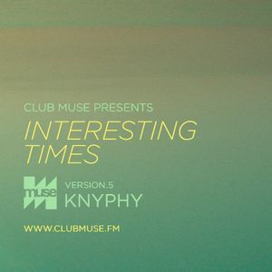 Interesting Times: Version.5 - Knyphy