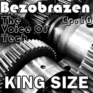 The Voice Of Tech EP.10 (KING SIZE)