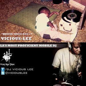 DJ VICIOUS LEE QUICK MIX