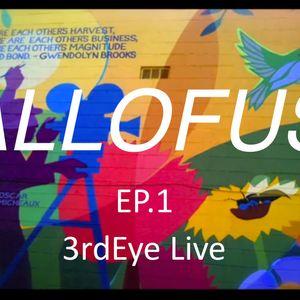 ALLOFUS  EP 1 - 3rdEye Live Mix