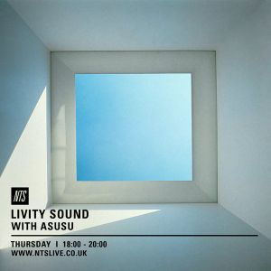 Livity Sound w/ Asusu - 21st April 2016