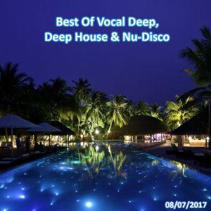 Best Of Vocal Deep, Deep House & Nu-Disco #12 - 08/07/2017