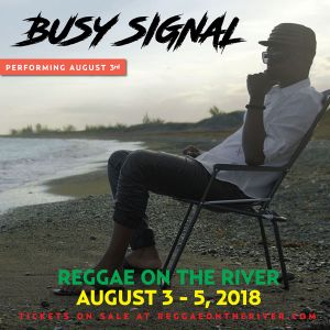 Busy Signal - 2018 Reggae on the River Dubwise Garage Master
