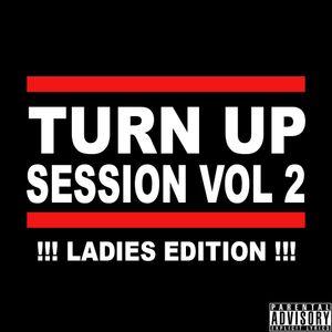 Turn up Session Vol 2 Ladies Edition