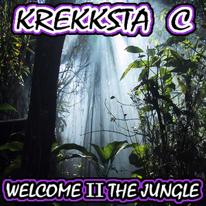 Krekksta  C - Welcome II The Jungle Promo Mix (2010)