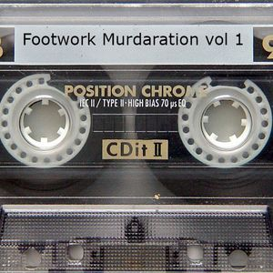 Footwork Murdaration Vol 1