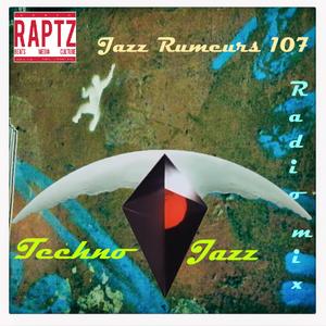 Jazz Rumeurs | Techno Jazz Special by Thomas Roche