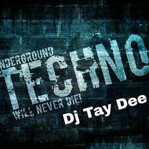Dj Tay Dee Dark Undergroud Techno vol.1