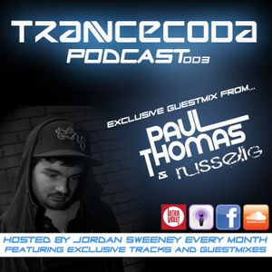 Trancecoda Podcast 003 - Gmix  Paul Thomas / Russell G