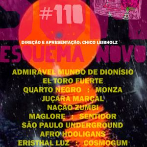 Som Esquema Novo - Programa #110