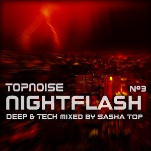 Topnoise Nightflash #3