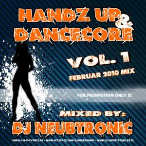 DJ Neubtronic - Handz Up & Dancecore Vol.1 - Februar 2010