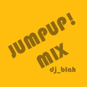 JUMPUP! MIX - Dj blah
