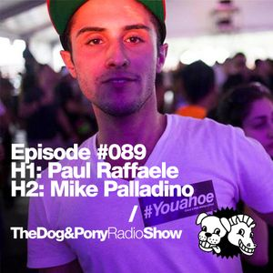 The Dog & Pony Show #089: Guest Mike Palladino