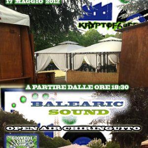 "Open air kryptonicadjs seconda parte @ ""Balearic Sound"" Giovedì 17.05.2012 "" 10:00 pm"