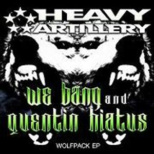 WE BANG - Heavy Artillery Filth FM Mix
