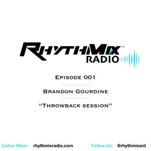 RhythMix Radio - Ep.001 - Throwback Sessions - Brandon Gourdine