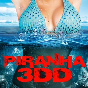 Episode 1: Piranha 3DD