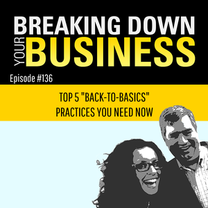 "Back to Basics | Top 5 ""Back-To-Basics"" Practices You Need To Know Now 