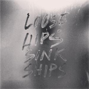 LOOSE HIPS SINK SHIPS   a mix by JNN KPN