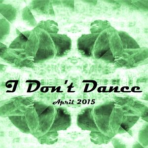 IDD (I Don't Dance) Tech House Mixtape — April 2015