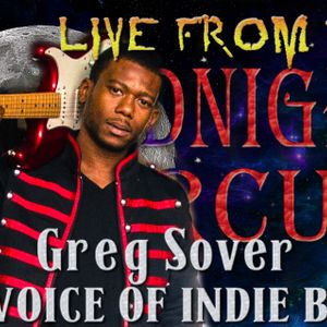 LIVE from the Midnight Circus Featuring Greg Sover
