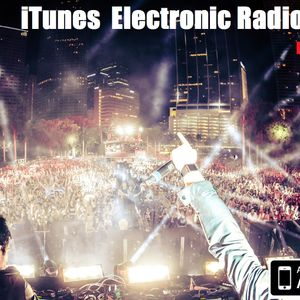 iTunes Electronic Radioshow EDM SPECIAL SET
