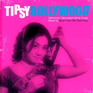 Tipsy Bollywood