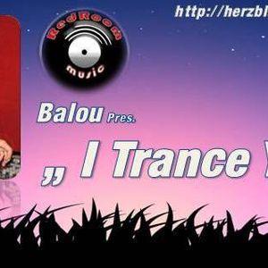 Balou @ I Trance You # 10