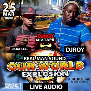 DJ ROY X REALMAN SOUND [LIVE AUDIO] @OURWORLD EXPLOSION 25.3.2016