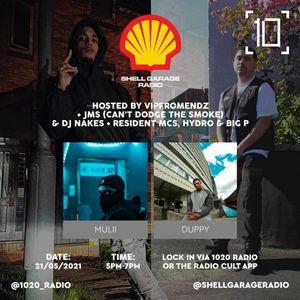 Shell Garage Radio w/ VIPFROMENDZ, JMS, Nakes, Duppy, Mulii, Hydro & Big P - 21st May 2021