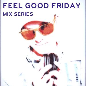 """""""Feel Good Friday"""" Vol. 6 (Intense Electro Workout)"""