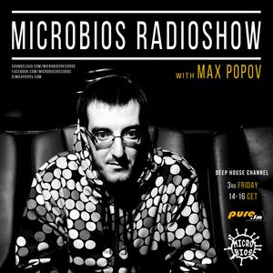 Microbios Radioshow020 with Max Popov [15.07.2016]