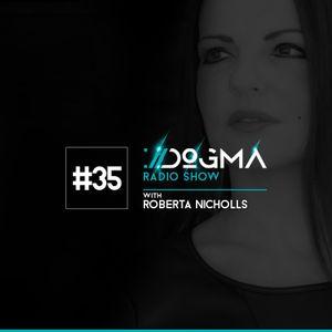 Dogma Radio Show ep 35 presents Roberta Nicholls