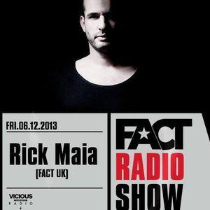 2013.12.06 FACT Radio Show feat. Rick Maia